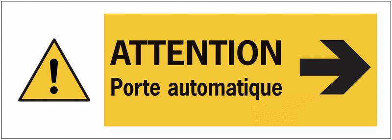 Autocollant pour surfaces vitrées Danger général Flèche à droite - Attention porte automatique