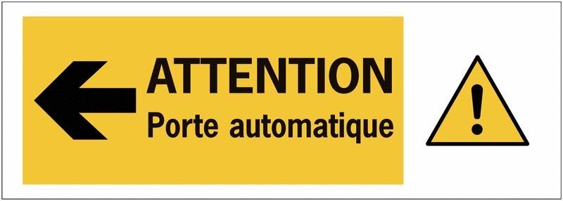 Autocollant pour surfaces vitrées Danger général Flèche à gauche - Attention porte automatique