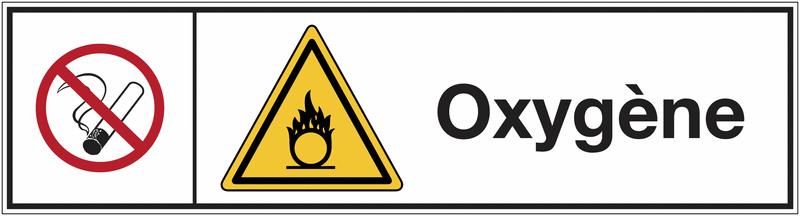Signalisation des produits dangereux Interdiction de fumer - Danger matières comburantes - Oxygène