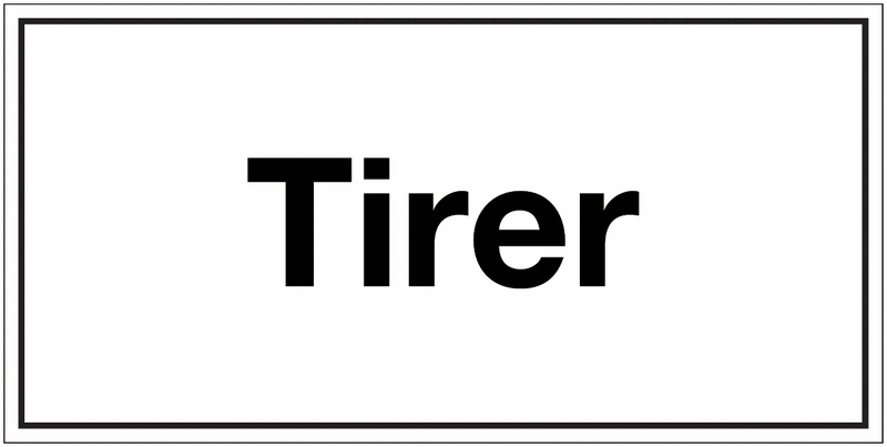 Panneau de signalisation en polypropylène - Tirer