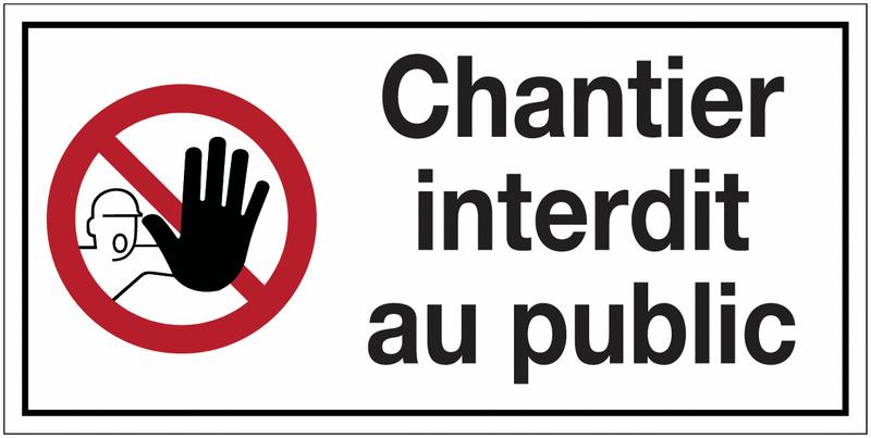 Panneau de signalisation en polypropylène - Chantier interdit au public