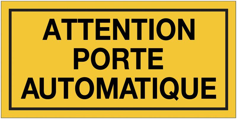 Panneau de danger - Attention porte automatique