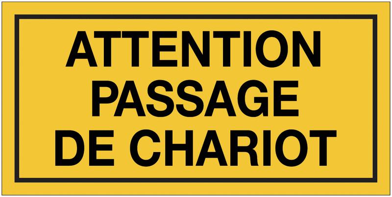 Panneau de danger - Attention passage de chariot