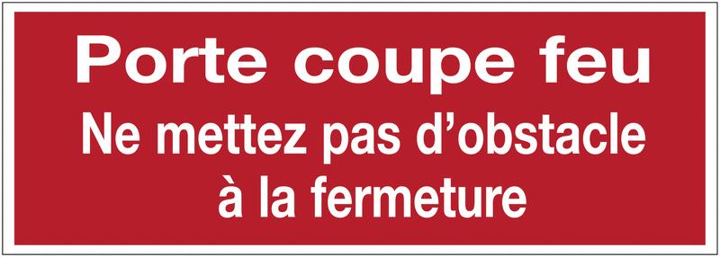 Autocollant de sécurité incendie - Porte coupe feu ne mettez pas d'obstacle à la fermeture