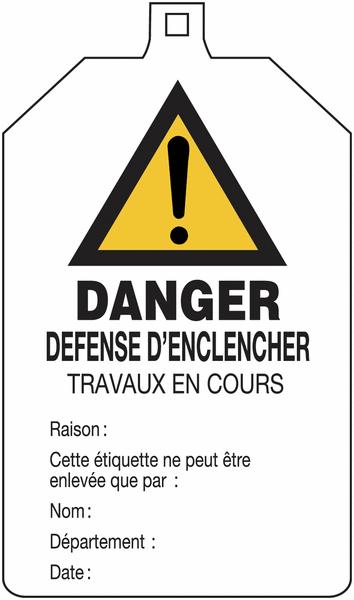 Plaquette de sécurité Danger général - Défense d'enclencher à compléter
