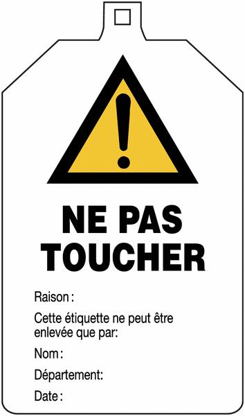 Plaquette de sécurité Danger général - Ne pas toucher à compléter