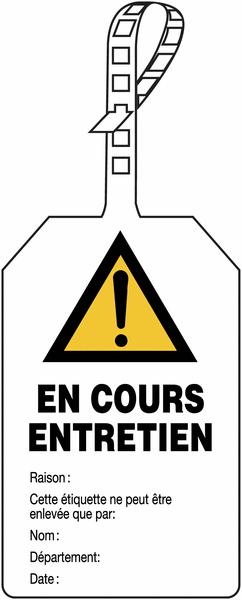 Plaquette de sécurité Danger général - En cours d'entretien à compléter