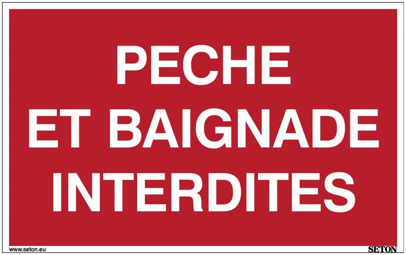 Panneau avec texte sur fond rouge - Pêche et baignade interdites