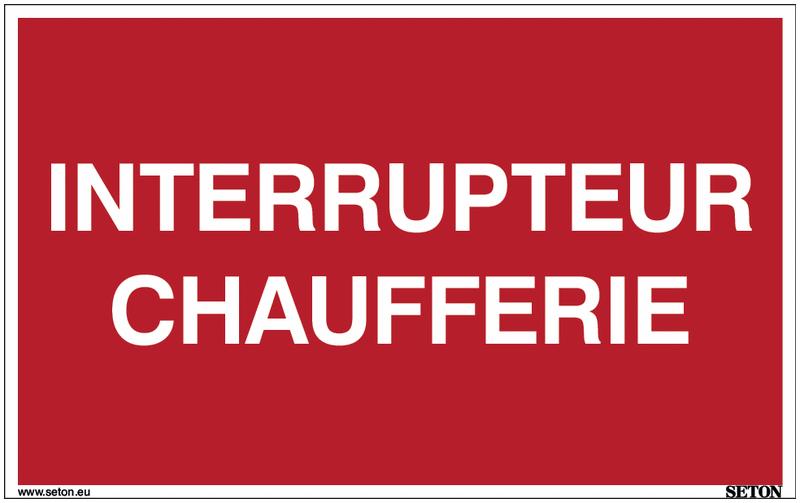 Panneau avec texte sur fond rouge - Interrupteur chaufferie