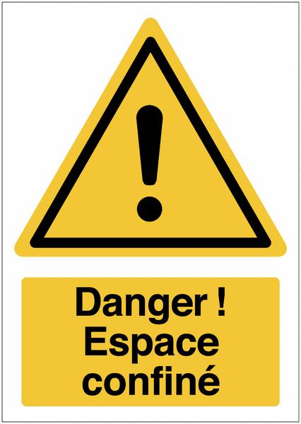 Panneau haute visibilité Danger général - Espace confiné