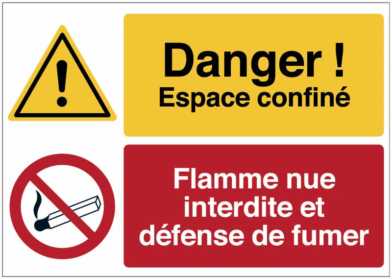 Panneau haute visibilité Danger général - Espace confiné - Flamme nue interdite défense de fumer