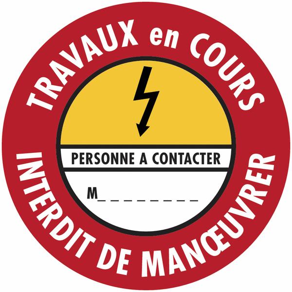 Etiquettes de condamnation adhésives Fix-Max™ Danger électricité - Travaux en cours interdit de manœuvrer