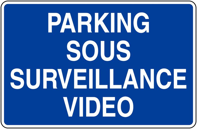 Panneaux d'information de parking - Parking sous surveillance vidéo