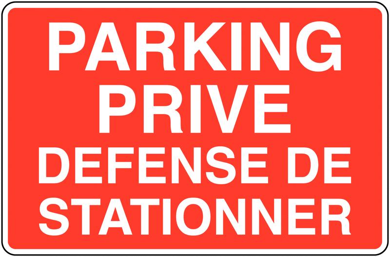 Panneaux d'information de parking - Parking privé Défense de stationner