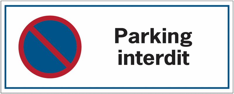 Panneau routier de dissuasion - Parking interdit