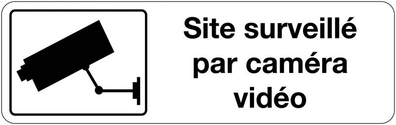 Panneau d'information de surveillance - Site surveillé par caméra vidéo