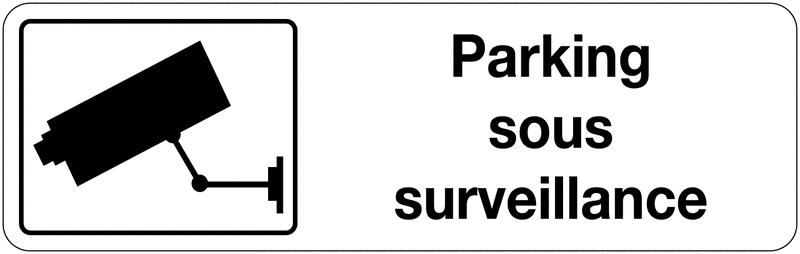 Panneau d'information de surveillance - Parking sous surveillance