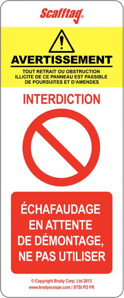 Plaquette d'inspection pour échafaudage Interdiction générale
