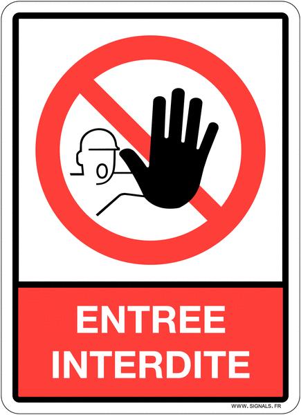 Plaque en plexiglas symbole et texte Entrée interdite