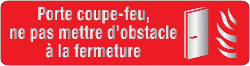 Plaque en plexiglas avec texte et symbole porte coupe-feu, ne pas mettre d'obstacle à la fermeture