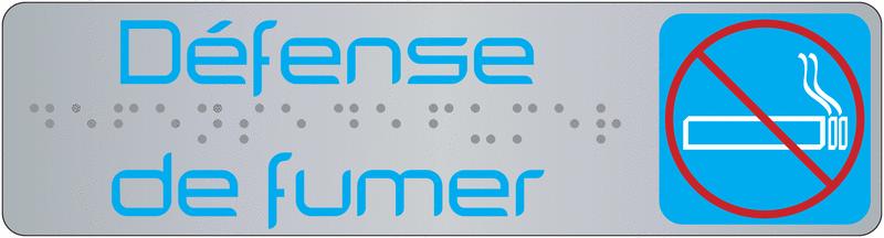 Plaque de signalisation défense de fumer en braille avec pictogramme