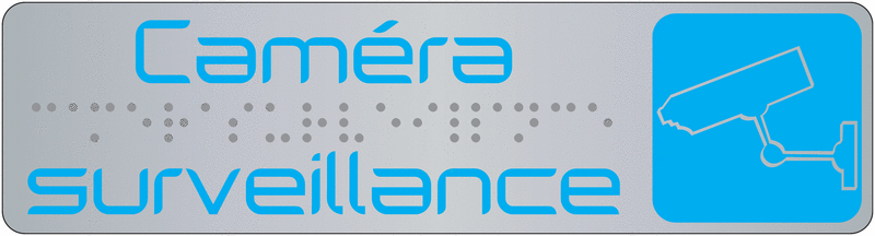 Plaque de signalisation caméra surveillance en braille avec pictogramme