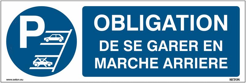 Panneaux de parking Obligation de se garer en marche arrière - Matériau PVC