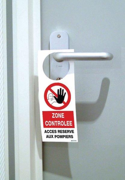Accroche poignée de porte : zone contrôlée, accès réservé aux pompiers - Seton