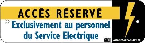 Panneau Alumetal™ Danger électricité - Accès réservé exclusivement au personnel du Service électrique