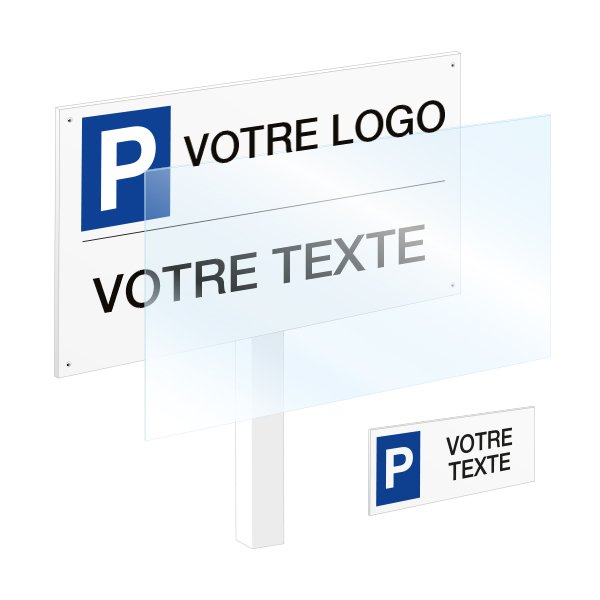 Panneau place de parking réservée personnalisable - Nos produits personnalisés