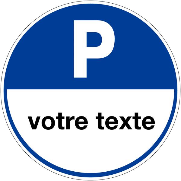 panneau de parking rond personnalis places de parking seton fr. Black Bedroom Furniture Sets. Home Design Ideas