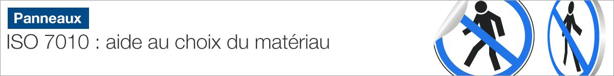 Panneaux et pictogrammes ISO 7010 : aide au choix du matériau |