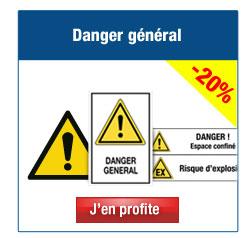 Panneaux et pictogrammes de Danger Général
