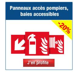 Panneaux accès pompiers, baies accessibles…