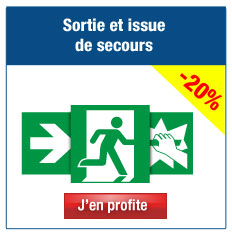 Panneaux et pictogrammes Sortie et Issue de secours