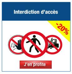 Panneaux et pictogrammes d'interdiction d'accès