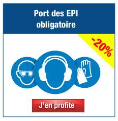 Panneaux port des EPI obligatoire