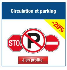 Panneaux et pictogrammes Interdiction: circulation et parking