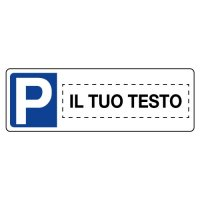 """Cartello tipo targa """"Parcheggio riservato"""" personalizzabile online"""