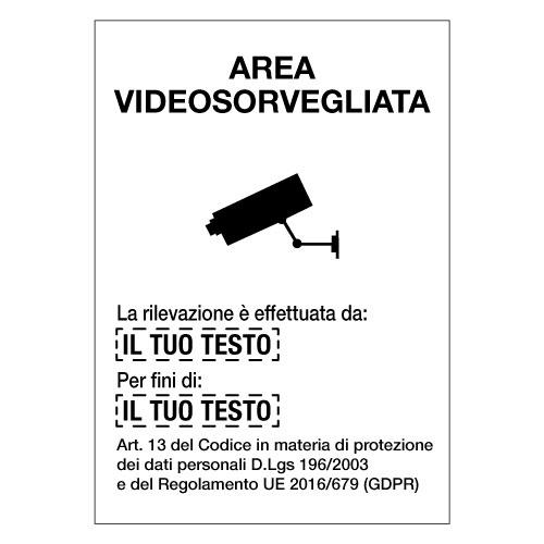 """Cartelli """"Area videosorvegliata"""" personalizzati"""