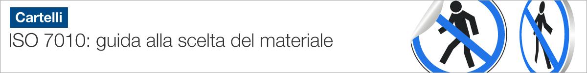 Cartelli e pittogrammi ISO 7010: guida alla scelta del materiale |