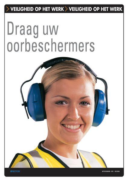 Veiligheidsposters - Draag uw oorbeschermers