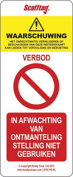 Steigerkaarten met verbod - In afwachting van ontmanteling stelling niet gebruiken