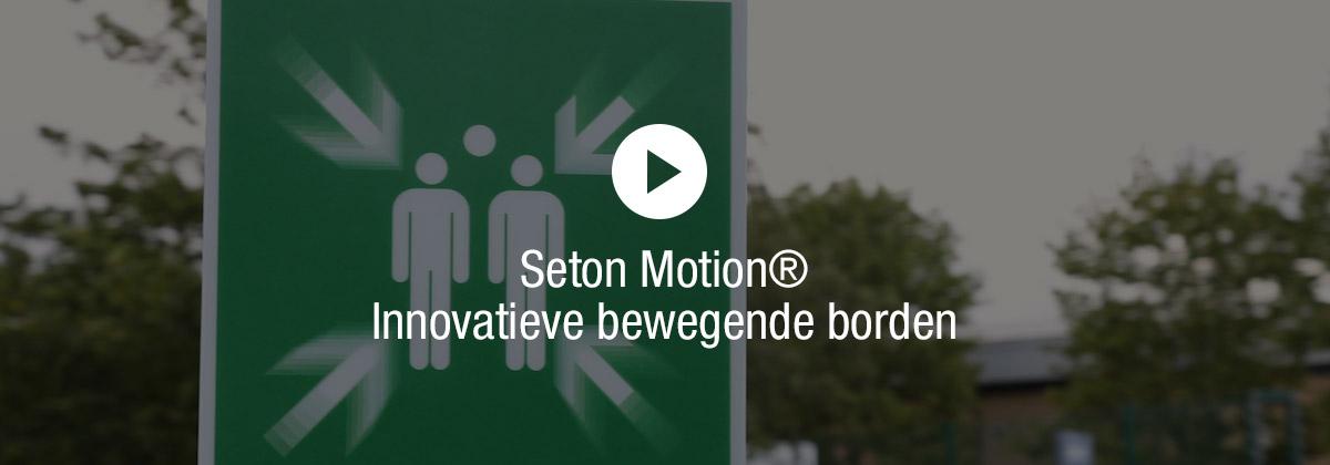 Zie de SETON MOTION®-borden tot leven komen!