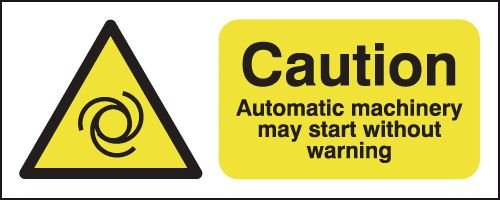 Automatic Machinery May Start Without Warning Sign