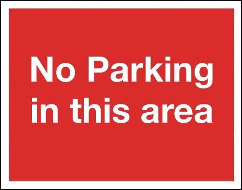 No Parking In This Area - Class 1 Reflective Signs