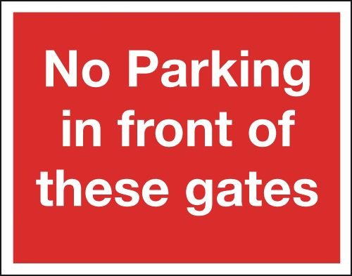 No Parking In Front Of Gates Class 1 Reflective Sign