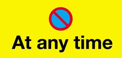 No Parking At Any Time Economy Works Traffic Sign