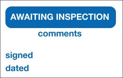 Awaiting Inspection/Comments Quality Control Labels