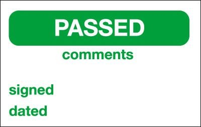 Passed/Comments/Signed/Dated Quality Control Labels